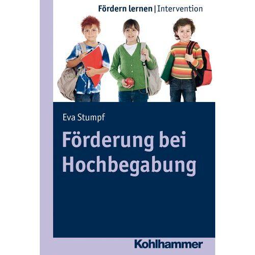 Eva Stumpf - Förderung bei Hochbegabung, Bd. 9 (Fördern lernen) (Fordern Lernen) - Preis vom 19.06.2021 04:48:54 h