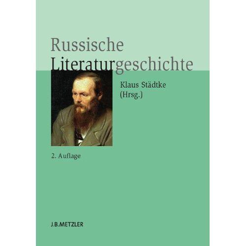 Klaus Städtke - Russische Literaturgeschichte - Preis vom 23.07.2021 04:48:01 h
