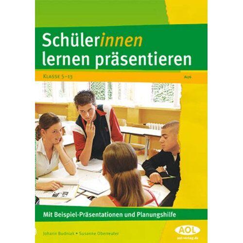 Johann Budniak - Schüler/innen lernen präsentieren. Klasse 5-13 - Preis vom 22.06.2021 04:48:15 h