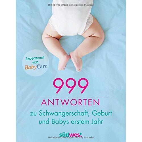 BabyCare - 999 Antworten zu Schwangerschaft, Geburt und Babys erstem Jahr: Expertenrat von BabyCare - Preis vom 22.06.2021 04:48:15 h