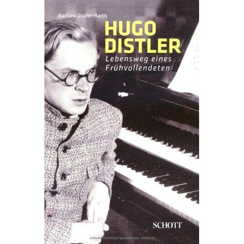 Barbara Distler-Harth - Hugo Distler: Lebensweg eines Frühvollendeten - Preis vom 19.06.2021 04:48:54 h