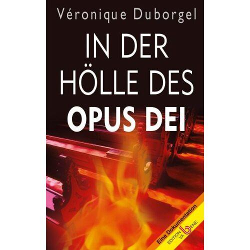Véronique. Duborgel - In der Hölle des Opus Dei - Preis vom 19.06.2021 04:48:54 h