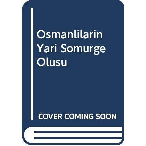 Tevfik Cavdar - Osmanlilarin Yari Somurge Olusu - Preis vom 27.10.2021 04:52:21 h