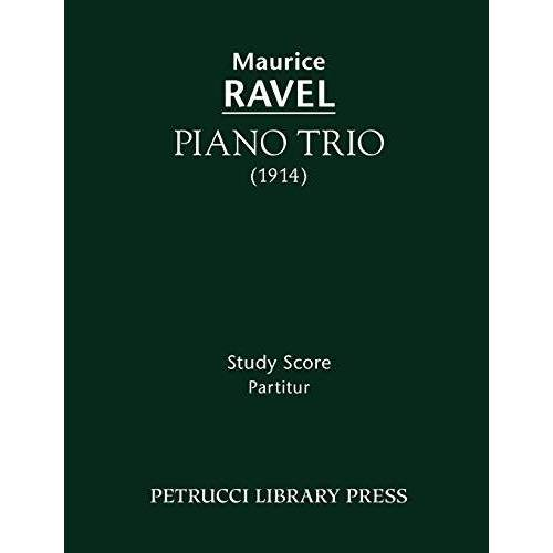 Maurice Ravel - Piano Trio: Study score - Preis vom 22.06.2021 04:48:15 h