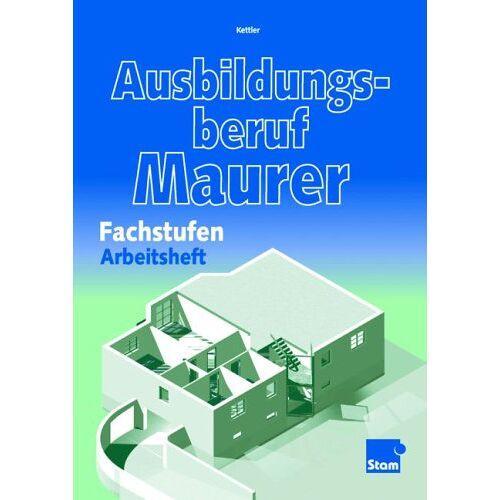 Kurt Kettler - Ausbildungsberuf Maurer, Arbeitsheft - Preis vom 22.06.2021 04:48:15 h