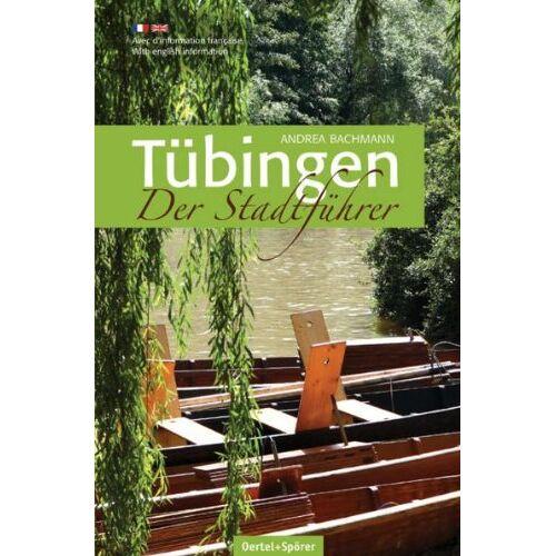 Andrea Bachmann - Tübingen - Der Stadtführer - Preis vom 15.09.2021 04:53:31 h