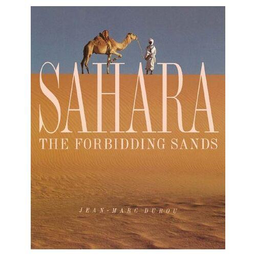 Jean-Marc Durou - Sahara: The Forbidding Sands - Preis vom 17.06.2021 04:48:08 h