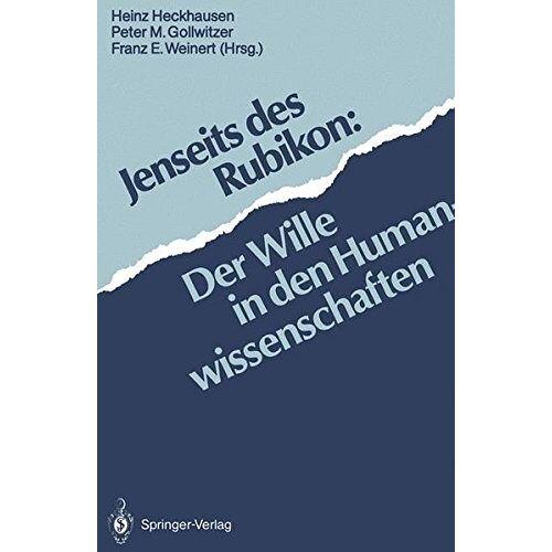 Heinz Heckhausen - Jenseits des Rubikon: Der Wille In Den Humanwissenschaften (German Edition) - Preis vom 11.06.2021 04:46:58 h