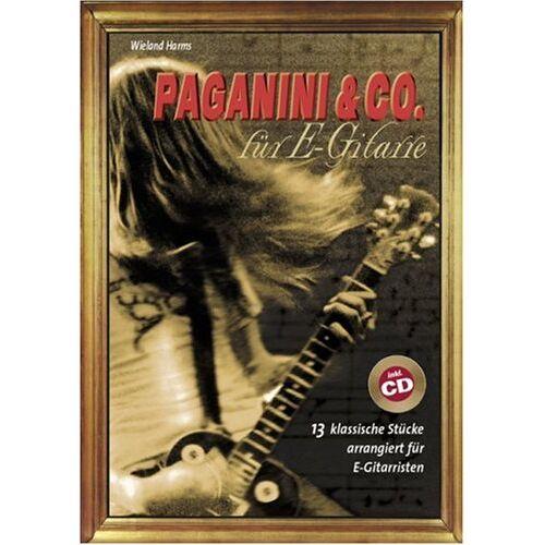 Wieland Harms - Paganini und Co. für E-Gitarre - Preis vom 09.06.2021 04:47:15 h