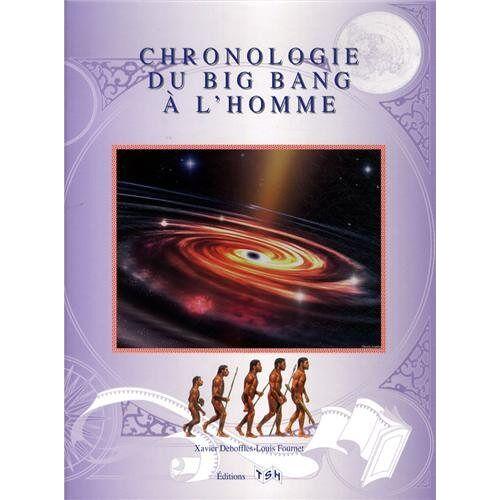 - Chronologie du Big Bang à l'homme - Preis vom 18.06.2021 04:47:54 h
