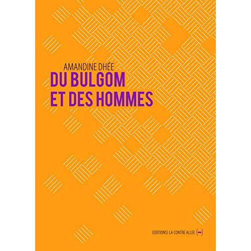 - Du bulgom et des hommes - Preis vom 17.06.2021 04:48:08 h