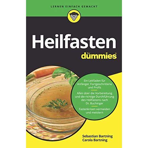 Sebastian Bartning - Heilfasten für Dummies - Preis vom 09.06.2021 04:47:15 h