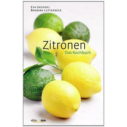 Eva Gründel - Zitronen: Das Kochbuch - Preis vom 20.06.2021 04:47:58 h