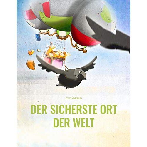 Philipp Winterberg - Der sicherste Ort der Welt: Bilderbuch für Kinder ab 4 Jahre (Softcover-Bilderbuch) - Preis vom 16.06.2021 04:47:02 h