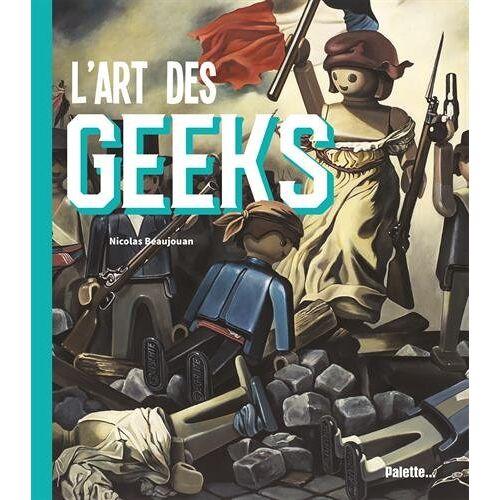 - L'art des geeks - Preis vom 16.05.2021 04:43:40 h