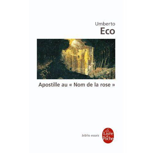 Umberto Eco - Apostille au Nom de la rose (Ldp Bib.Essais) - Preis vom 18.06.2021 04:47:54 h