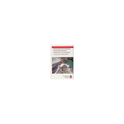 Andreas Brunner - Canyoning-Touren Schweiz. Canyoning en Suisse. Canyoning - Le vie svizzere: 31 ausgewählte Schluchten (Ratgeber div. Ratgeber) - Preis vom 17.05.2021 04:44:08 h