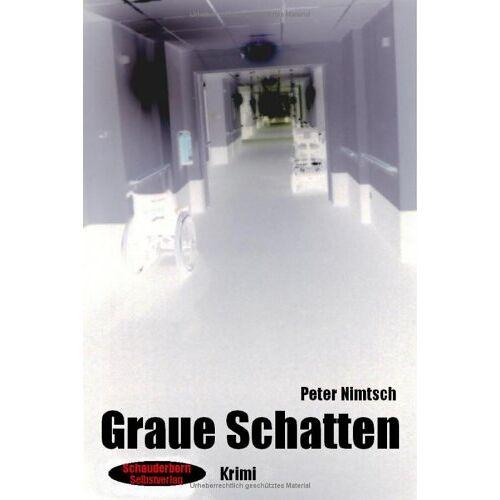 Peter Nimtsch - Graue Schatten: Krimi - Preis vom 22.07.2021 04:48:11 h