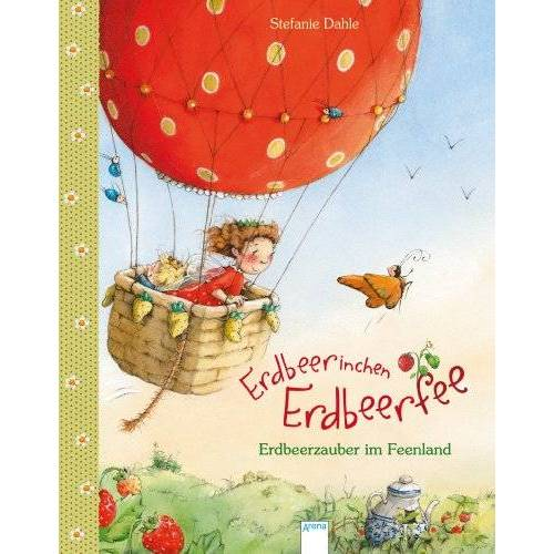 Stefanie Dahle - Erdbeerinchen Erdbeerfee. Erdbeerzauber im Feenland - Preis vom 13.10.2021 04:51:42 h