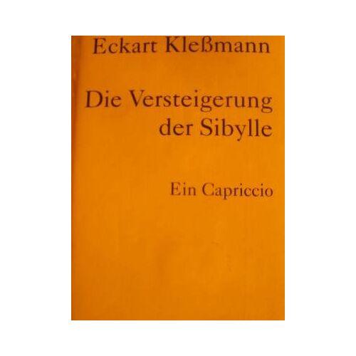Eckart Kleßmann - Die Versteigerung der Sibylle - Preis vom 12.06.2021 04:48:00 h