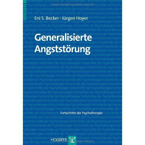 Becker, Eni S. - Generalisierte Angststörung - Preis vom 28.07.2021 04:47:08 h
