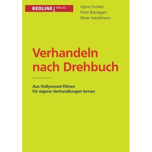 Agnes Kunkel - Verhandeln nach Drehbuch - Preis vom 11.06.2021 04:46:58 h
