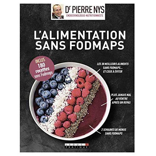Pierre Nys - L'alimentation sans Fodmaps, guide visuel - Preis vom 21.06.2021 04:48:19 h