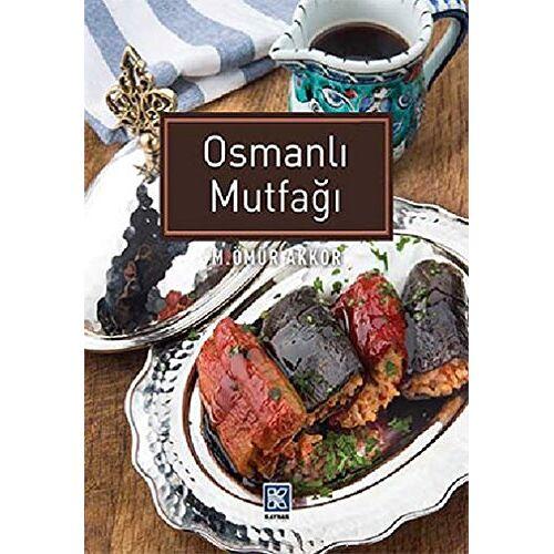 Akkor, M. Ömür - Osmanli Mutfagi - Preis vom 01.08.2021 04:46:09 h