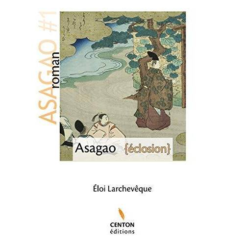 Larchevêque Eloi - Asagao - Preis vom 11.06.2021 04:46:58 h