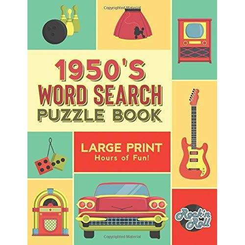 Press, Sharper Mind - 1950's Word Search Puzzle Book: Large Print Word Search Books for Seniors, Adults, and Teens. 100 Easy, Entertaining, Fun Puzzles! - Preis vom 03.08.2021 04:50:31 h