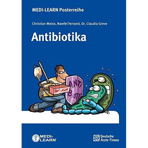 Christian Meise - Antibiotika - MEDI-LEARN Posterreihe - Preis vom 16.06.2021 04:47:02 h