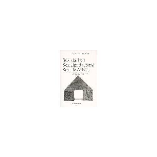 Roland Merten - Sozialarbeit, Sozialpädagogik, Soziale Arbeit - Preis vom 22.06.2021 04:48:15 h