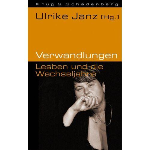 Ulrike Janz - Verwandlungen: Lesben und die Wechseljahre - Preis vom 20.06.2021 04:47:58 h