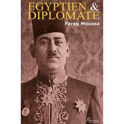Farag Moussa - Egyptien et diplomate, Farag Mikhaïl Moussa, 1892-1947 - Preis vom 12.09.2021 04:56:52 h