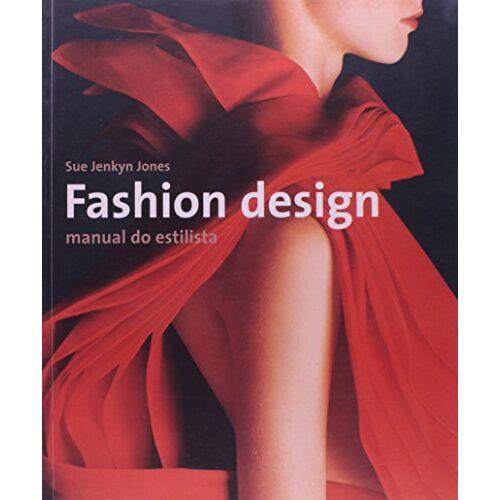 Jones, Sue Jenkyn - Fashion Design - Manual Do Estilista (Em Portuguese do Brasil) - Preis vom 22.06.2021 04:48:15 h