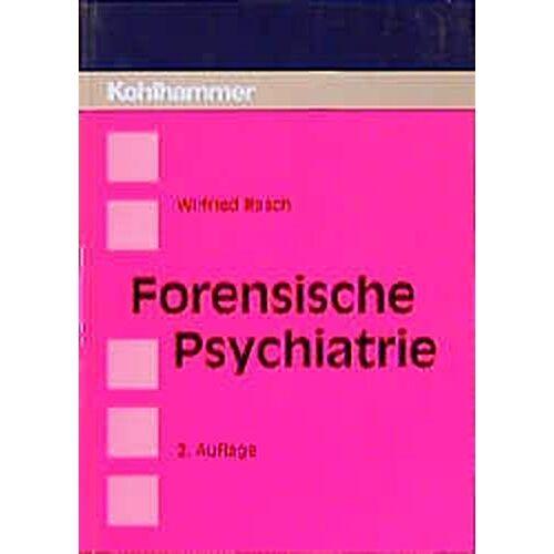 Wilfried Rasch - Forensische Psychiatrie - Preis vom 29.07.2021 04:48:49 h