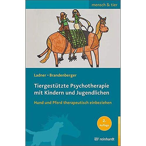 Diana Ladner - Tiergestützte Psychotherapie mit Kindern und Jugendlichen: Hund und Pferd therapeutisch einbeziehen (mensch & tier) - Preis vom 10.09.2021 04:52:31 h