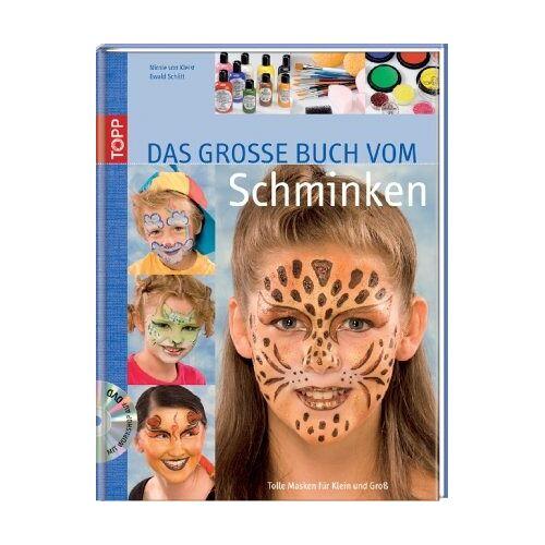 Kleist, Nicole von - Das grosse Buch vom Schminken: Tolle Masken für Klein und Groß - Preis vom 19.06.2021 04:48:54 h