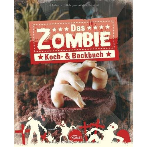 - Das Zombie Koch- und Backbuch - Preis vom 29.07.2021 04:48:49 h