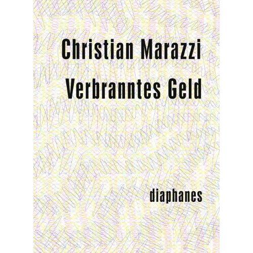 Christian Marazzi - Verbranntes Geld - Preis vom 17.05.2021 04:44:08 h