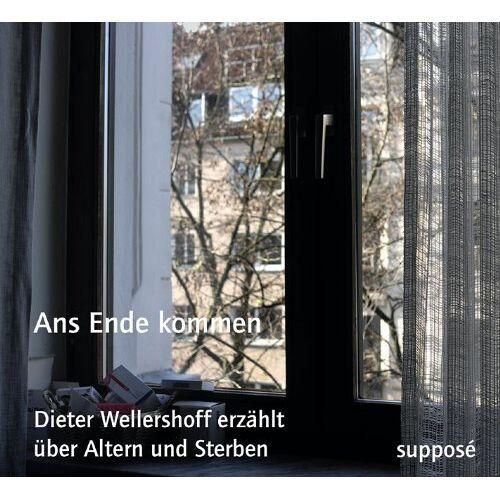 Dieter Wellershoff - Ans Ende kommen: Dieter Wellershoff erzählt über Altern und Sterben - Preis vom 17.06.2021 04:48:08 h
