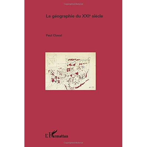 Paul Claval - La géographie du XXI siècle (Géographies en liberté) - Preis vom 16.06.2021 04:47:02 h