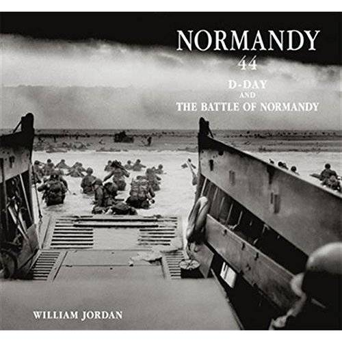 William Jordan - Normandy 44 : D Day and the Battle of Normandy - Preis vom 09.06.2021 04:47:15 h