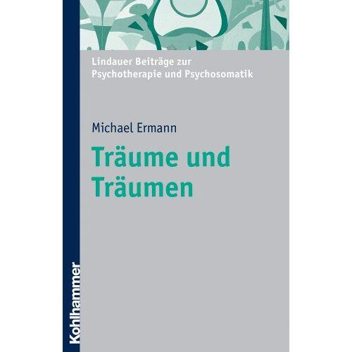 """Michael Ermann - Träume und Träumen: Hundert Jahre """"Traumdeutung"""": Hundert Jahre Traumdeutung (-- Nicht Angegeben --) - Preis vom 19.06.2021 04:48:54 h"""
