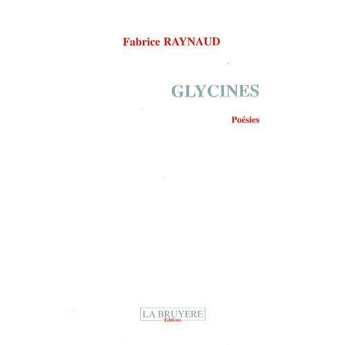 Fabrice Raynaud - GLYCINES - Preis vom 12.06.2021 04:48:00 h