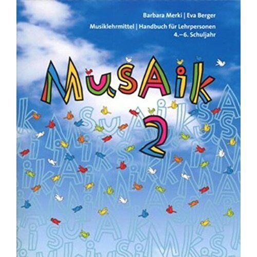 Barbara Merki - MusAik 2 - Kommentar für Lehrpersonen - Preis vom 17.06.2021 04:48:08 h