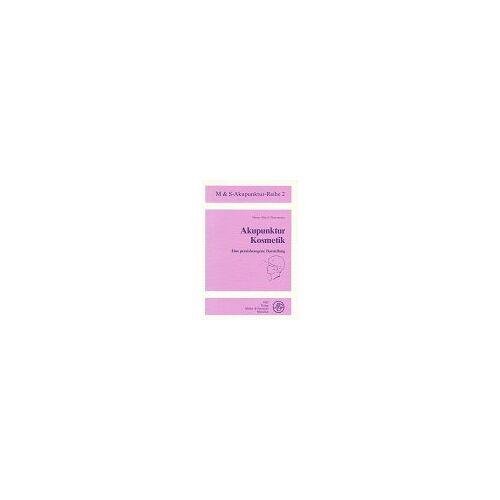 Glosemeyer, Heinz A - M & S-Akupunktur-Reihe, Bd.2, Akupunktur Kosmetik - Preis vom 12.10.2021 04:55:55 h