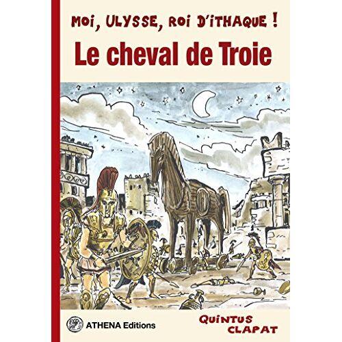 Quintus - Clapat - Le Cheval de Troie - Preis vom 20.06.2021 04:47:58 h