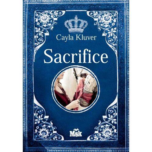 Cayla Kluver - Sacrifice - Preis vom 20.06.2021 04:47:58 h