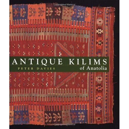 Peter Davies - Antique Kilims of Anatolia - Preis vom 08.09.2021 04:53:49 h
